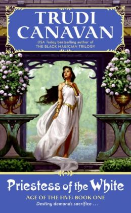 Priestess of the White (Age of the Five Trilogy #1)