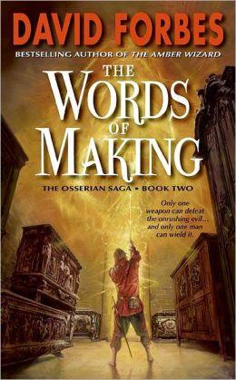 The Words of Making (Osserian Saga Series #2)