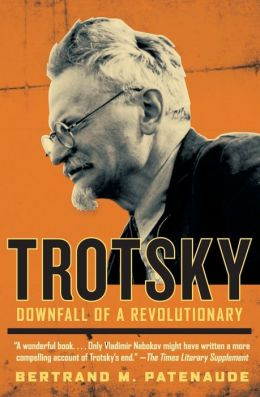 Trotsky: Downfall of a Revolutionary