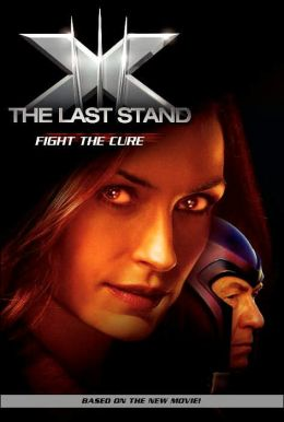 X-Men: The Last Stand: Fight the Cure
