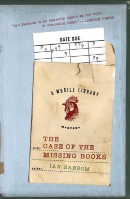 The Case of the Missing Books (Mobile Library Series #1)