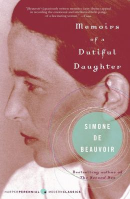 Memoirs of a Dutiful Daughter (Perennial Classics Series)