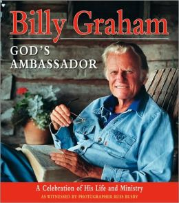 God's Ambassador: A Celebration of His Life and Ministry