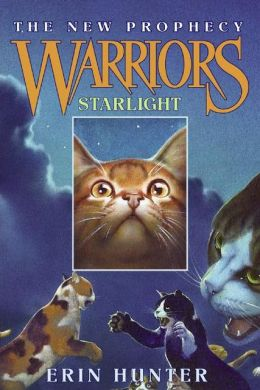 Starlight (Warriors: The New Prophecy Series #4)