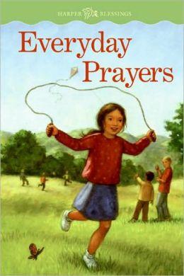 Everyday Prayers (Harper Blessing Series)