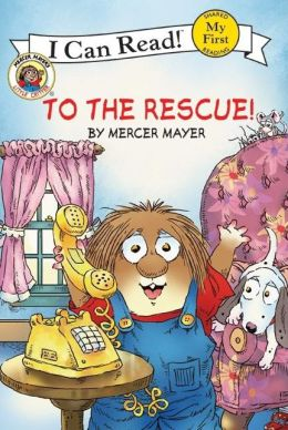 To the Rescue! (Little Critter Series)