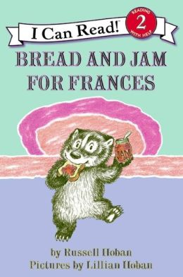Bread and Jam for Frances (I Can Read Book 2 Series)