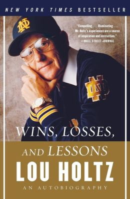 Wins, Losses, and Lessons: An Autobiography