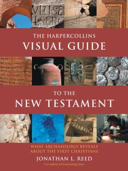 HarperCollins Visual Guide to the New Testament: What Archaeology Reveals about the First Christians