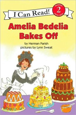 Amelia Bedelia Bakes Off (I Can Read Book Series Level 2)