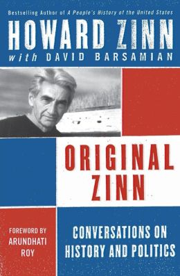 Original Zinn: Conversations on History and Politics