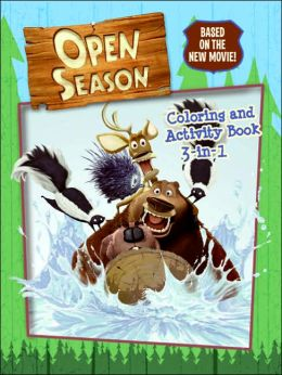 Open Season: Coloring and Activity Book 3-in-1