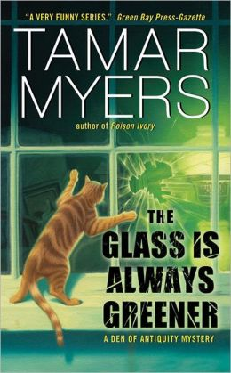 The Glass Is Always Greener (Den of Antiquity Series #16)