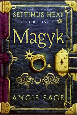 Magyk (Septimus Heap Series #1) (Spanish Edition)