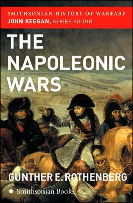 Napoleonic Wars (Smithsonian History of Warfare)