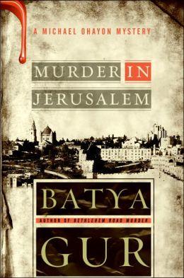Murder in Jerusalem (Michael Ohayon Series #6)