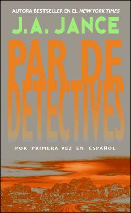 Par de Detectives (Partner in Crime: Joanna Brady Series #10 / J. P. Beaumont Series #16)