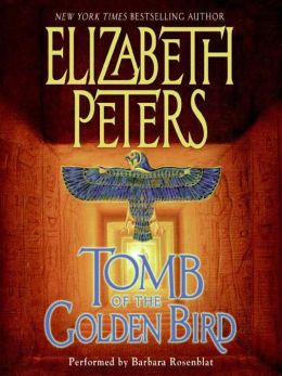 Tomb of the Golden Bird (Amelia Peabody Series #18)