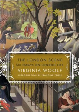 The London Scene: Six Essays on London Life