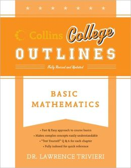 Basic Mathematics (Collins College Outlines Series)