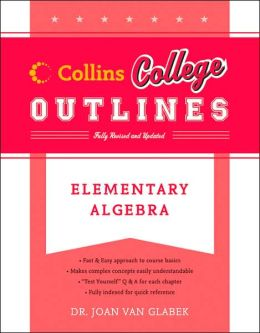 Elementary Algebra (Collins College Outlines Series)
