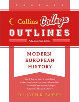 Modern European History (Collins College Outlines Series)