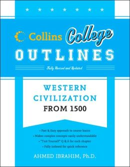Western Civilization from 1500 (Collins College Outlines Series)