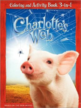 Charlotte's Web: Coloring and Activity Book 3-in-1