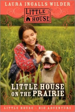 Little House on the Prairie (Little House Series: Classic Stories #2)