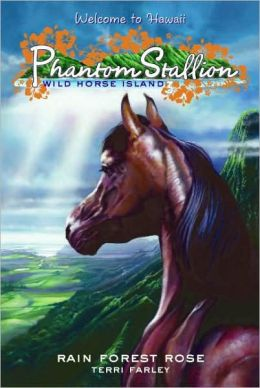 Rain Forest Rose (Phantom Stallion: Wild Horse Island Series #3)