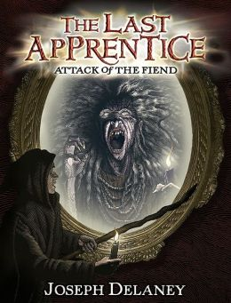 Attack of the Fiend (Last Apprentice Series #4)