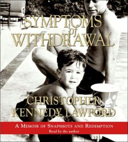 Symptoms of Withdrawal: A Memoir of Snapshots and Redemption
