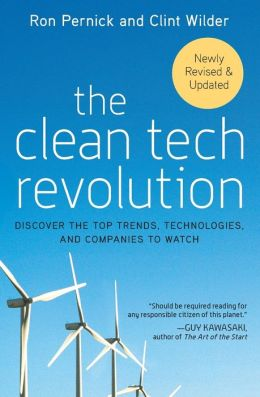 Clean Tech Revolution: Discover the Top Trends, Technologies and Companies to Watch