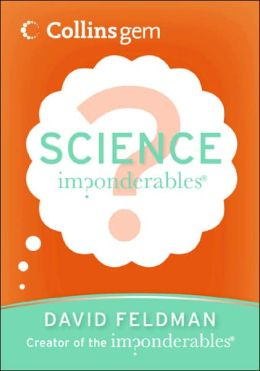 Science (Imponderables Series)