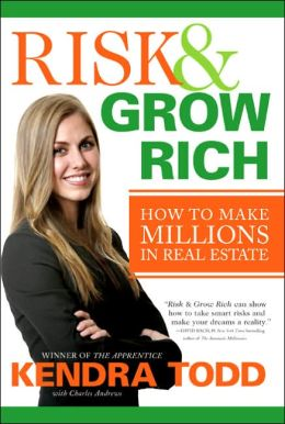 Risk and Grow Rich: How to Make Millions in Real Estate