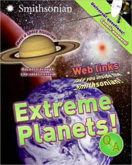 Extreme Planets! (Smithsonian Q & A Series)