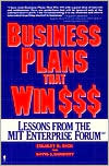 Business Plans That Win $: Lessons from the MIT Enterprise Forum