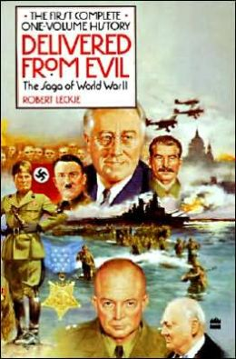 Delivered from Evil: The Saga of World War II