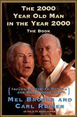 2,000 Year Old Man in the Year 2000: The Book