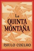 Book Cover Image. Title: La quinta montana (The Fifth Mountain), Author: Paulo Coelho