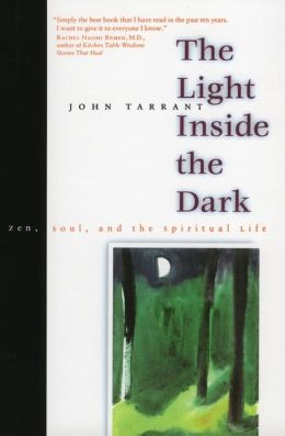 Light inside the Dark: Zen, Soul, and the Spiritual Life