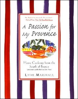 Passion for My Provence: Home Cooking from the South of France