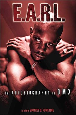 E.A.R.L.: The Autobiography of DMX