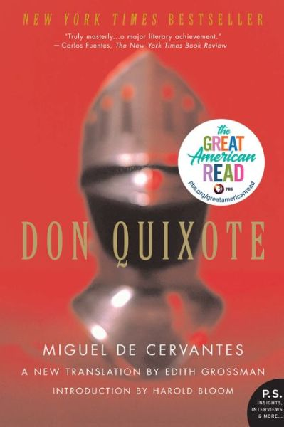 Don Quixote: A New Translation by Edith Grossman