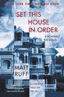Set This House in Order: A Romance of Souls