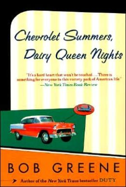 Chevrolet Summers, Dairy Queen Nights; Of Cloudless and Carefree American Days