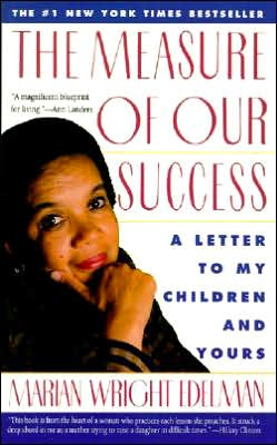 Measure of Our Success: A Letter to My Children and Yours
