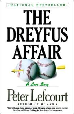 Dreyfus Affair: A Baseball Love Story