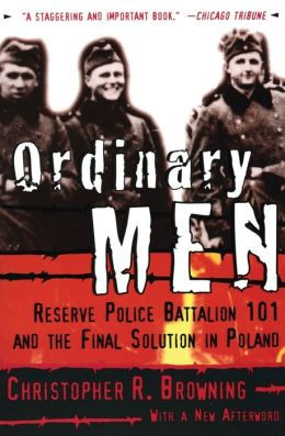 an analysis of the men of reserve police battalion 101 Download the app and start listening to ordinary men today - free with a 30 day  trial  reserve police battalion 101 and the final solution in poland by:  christopher r browning, claire bloom -  maps of meaning audiobook cover art .