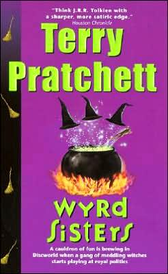 Wyrd Sisters (Discworld Series #6)